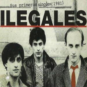 Ilegales-PrimerosSingles