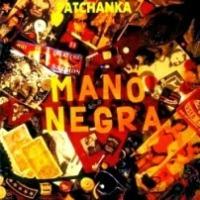 Mano Negra - Patchanka [1988]