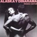 AlaskaDinarama-DeseoCarnal