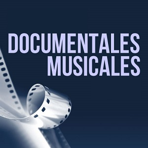 DocumentalesMusicales
