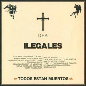 Ilegales-TodosEstanMuertos