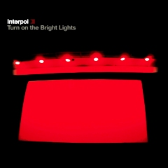 Interpol-TurnBrightLights