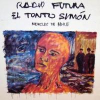 Radio Futura – El Tonto Simón [Maxi] (1985)