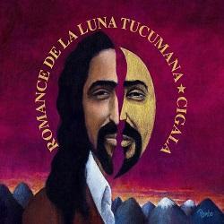 ElCigala-RomanceLunaTucumana