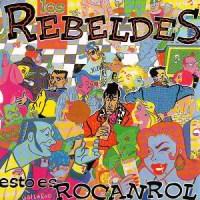 Los Rebeldes – Esto Es Rocanrol [MiniLP] (1985)