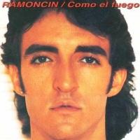Ramoncín – Como el Fuego (1985)