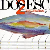 Esclarecidos – Esclarecidos 2 (1985)