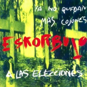 Eskorbuto-YaNoQuedanMasCojones