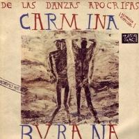 Carmina Burana – De las Danzas Apócrifas [Maxi] (1986)