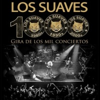 Los Suaves – Gira de los Mil Conciertos (2013)