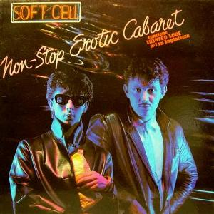 SoftCell-NonStopEroticCabarte