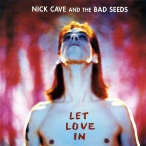 NickCave-LetLoveIn