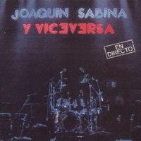 Joaquín Sabina y Viceversa – En Directo (1986-Reed.1987)