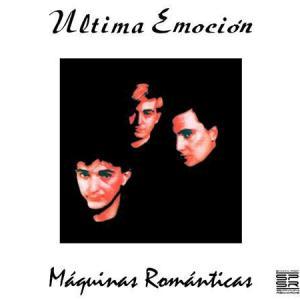 UltimaEmocion-MaquinasRomanticas