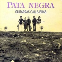 Pata Negra – Guitarras Callejeras [MiniLp] (1986-Reed.1990)