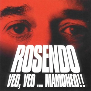 Rosendo-VeoMamoneo