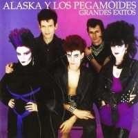Alaska y los Pegamoides - Grandes Éxitos (1982-Reed.2006)