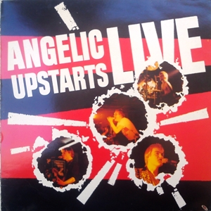 AngelicUpstarts-Live