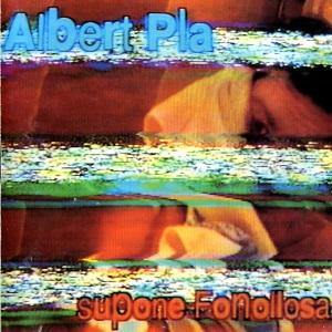 AlbertPla-SuponeFonollosa