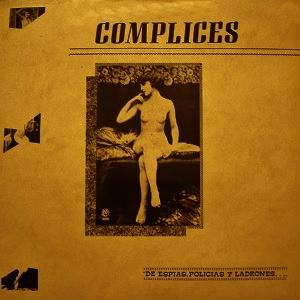 Complices-EspiasPoliciasLadrones
