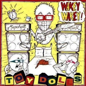 ToyDolls-Wakey