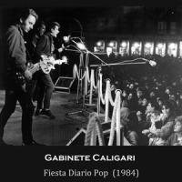 Gabinete Caligari – Fiesta Diario Pop [Directo] (1984)