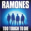Ramones-TooToughToDie