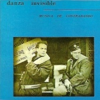 Danza Invisible – Música de Contrabando (1986)
