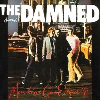 The Damned – Machine Gun Etiquette (25th Anniversary Ed.) [1979-2004]