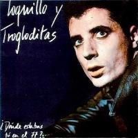 Loquillo y Trogloditas – ¿Dónde Estabas Tú en el 77? [MiniLP] (1984)