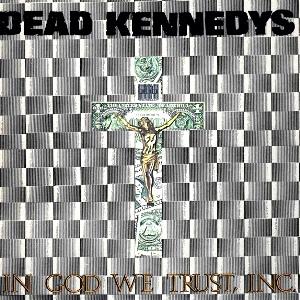 DeadKennedys-InGodWeTrust