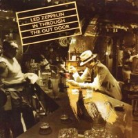 Led Zeppelin – In Through the Out Door [1979-Reed.1993]