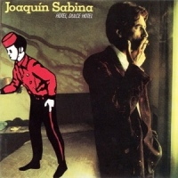 Joaquín Sabina – Hotel, Dulce Hotel (1987)