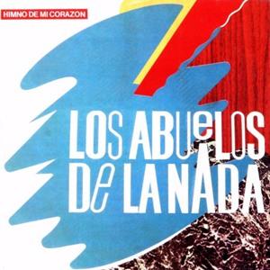 AbuelosDeLaNada-HimnoDeMiCorazon