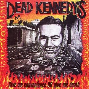DeadKennedys-GiveMeConvenience