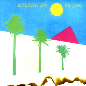 TheCure-BoysDon'tCry