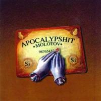 Molotov – Apocalypshit [1999]