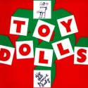 ToyDolls-DigThatGroove