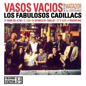 FabulososCadillacs-VasosVacios