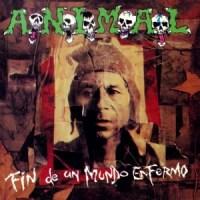 A.N.I.M.A.L. – Fin de un Mundo Enfermo [1994]