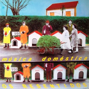 osresentidos-musicadomestica