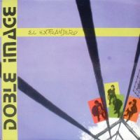 Doble Image – El Extranjero [MiniLP] (1987)