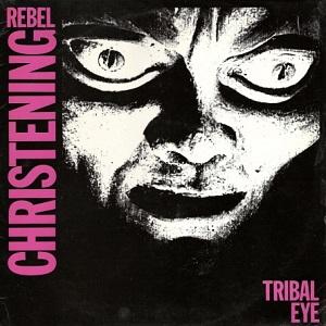 rebelchristening-tribaleye