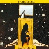 Tabletom – Mezclalina (1980-Reed.2016)