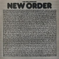 New Order – The Peel Sessions 2 (EP) [1988]