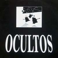 Ocultos – Ocultos [MiniLP] (1987)