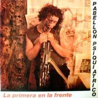 Pabellón Psiquiátrico – La Primera en la Frente (1987)