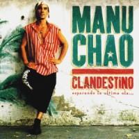 Manu Chao - Clandestino [1998]