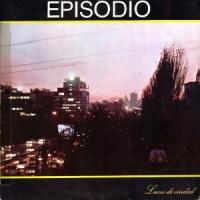 Episodio – Luces de Ciudad [MiniLP] (1983)