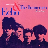 Echo & The Bunnymen – Lips Like Sugar (Maxi) [1987]